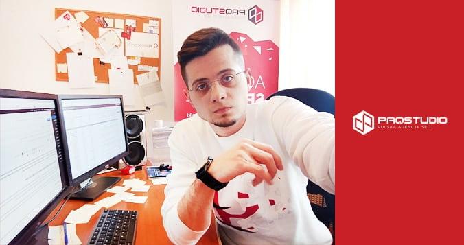 Adrian Pakulski specjalista ds. SEO